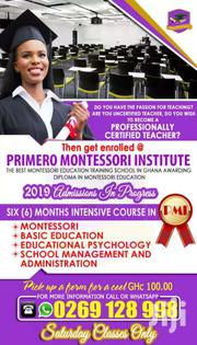 DIPLOMA IN MONTESSORI EDUCATION AND CERTIFICATE IN BASIC EDUCATION | Classes & Courses for sale in Greater Accra, Ashaiman Municipal