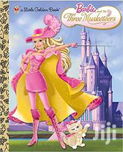 Barbie And The Three Musketeers. A Golden Book. New York.   Books & Games for sale in Greater Accra, Odorkor