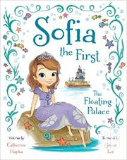Sofia The First The Floating Palace By Catherine Hapka | Books & Games for sale in Greater Accra, Odorkor