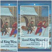 Good King Wenceslas Illustrated By Jamichael Henterly | Books & Games for sale in Greater Accra, Odorkor