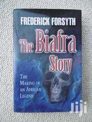 The Biafra Story The Making Of An African Legend By Frederick Forsyth | Books & Games for sale in Greater Accra, Abossey Okai