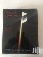 Strategic Management An Integrated Approach By C. Hill & G. Jones | Books & Games for sale in Greater Accra, Abossey Okai