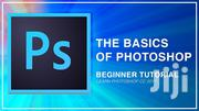 Learn All About Photoshop Basics (We Teach You How To Use It Fully) | Classes & Courses for sale in Greater Accra, Teshie-Nungua Estates