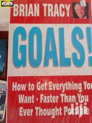 Goals! How To Get Everything You Want By Brian Tracy | Books & Games for sale in Western Region, Shama Ahanta East Metropolitan
