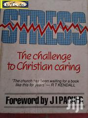 Stress the Challenge to Christian Caring by J I Packer | Books & Games for sale in Western Region, Shama Ahanta East Metropolitan