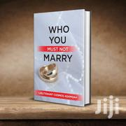 Who You Must Not Marry Book | Books & Games for sale in Greater Accra, Accra Metropolitan