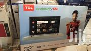 Fresh In Box TCL 32 Smart/ S2 T2 Android TV | TV & DVD Equipment for sale in Greater Accra, Adabraka