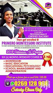 Diploma In Montessori, Sch Mngt And Certificate In Basic Education | Classes & Courses for sale in Greater Accra, Mataheko