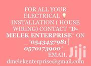 DE-MELEK ENTERPRISE,WE OFFER ELECTRICAL INSTALLATION (HOUSE WIRING) | Building & Trades Services for sale in Ashanti, Atwima Kwanwoma