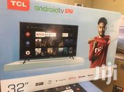 Ultra Slim 32 Tcl Smart Android Digital Satellite Led Tv | TV & DVD Equipment for sale in Greater Accra, Adabraka