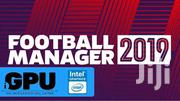Football Manager 2019 For PC | Video Games for sale in Greater Accra, Osu Alata/Ashante