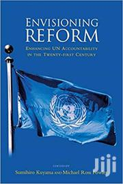 Envisioning Reform: Enhancing UN Accountability In The 21st Century | CDs & DVDs for sale in Greater Accra, East Legon