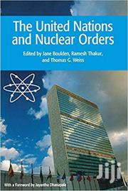 The United Nations And Nuclear Orders | CDs & DVDs for sale in Greater Accra, East Legon