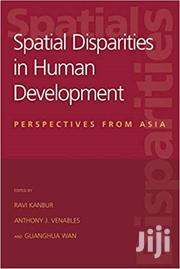 Spatial Disparities In Human Development | CDs & DVDs for sale in Greater Accra, East Legon
