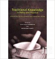Traditional Knowledge In Policy And Practice | CDs & DVDs for sale in Greater Accra, East Legon