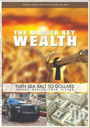 The Master Key To Wealth | Books & Games for sale in Greater Accra, East Legon (Okponglo)