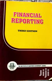 Financial Reporting 3rd Edition - ICA GH 🇬🇭 | Books & Games for sale in Greater Accra, Ga South Municipal