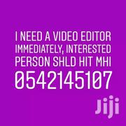 Editor Needed Ugently | Arts & Entertainment Jobs for sale in Greater Accra, Accra Metropolitan
