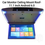 Car Monitor Ceiling Mount Roof- 11.1 Inch Android 6.0 | Vehicle Parts & Accessories for sale in Greater Accra, South Labadi
